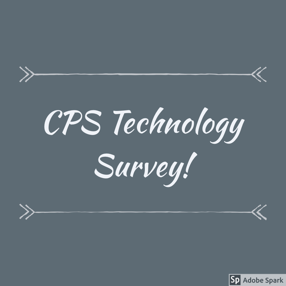 CPS Technology Survey